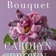 Spotlight & Giveaway: The Lilac Bouquet by Carolyn Brown
