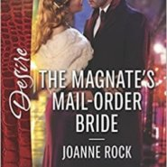 Spotlight & Giveaway: The Magnate's Mail-Order Bride by Joanne Rock
