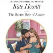 REVIEW: The Secret Heir of Alazar by Kate Hewitt