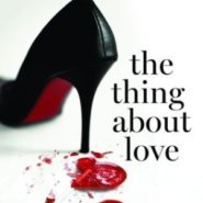 Spotlight & Giveaway: The Thing About Love by Julie James