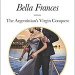 REVIEW: The Argentinian's Virgin Conquest by Bella Frances
