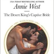 Spotlight & Giveaway: The Desert King's Captive Bride by Annie West