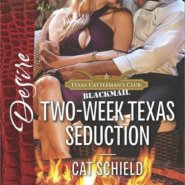 REVIEW: Two-Week Texas Seduction  by Cat Schield