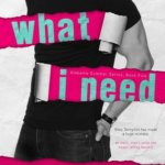 REVIEW: What I Need by J. Daniels