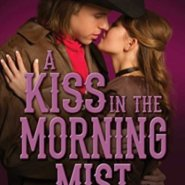 Spotlight & Giveaway: A Kiss in the Morning Mist by Marie Patrick