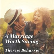REVIEW: A Marriage Worth Saving by Therese Beharrie