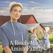 REVIEW: A Ready Made Amish Family  by JoAnn Brown