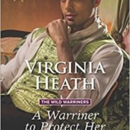 Spotlight & Giveaway: A Warriner to Protect Her by Virginia Heath