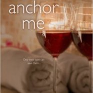 Spotlight & Giveaway: Anchor Me by J. Kenner