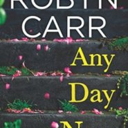 REVIEW: Any Day Now by Robyn Carr