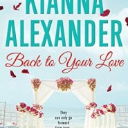 REVIEW: Back to Your Love by Kianna Alexander