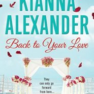 Spotlight & Giveaway: Back to Your Love by Kianna Alexander