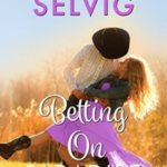 REVIEW: Betting on Paradise by Lizbeth Selvig
