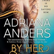 Spotlight & Giveaway: By Her Touch by Adriana Anders