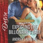 REVIEW: Expecting the Billionaire's Baby  by Andrea Laurence