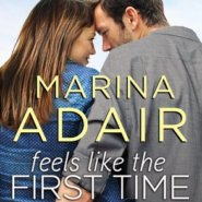 REVIEW: Feels like the First Time by Marina Adair