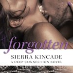 REVIEW: Forgotten by Sierra Kincade