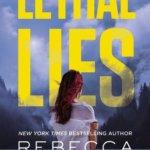 Spotlight & Giveaway: Lethal Lies by Rebecca Zanetti