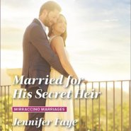 REVIEW: Married for His Secret Heir  by Jennifer Faye
