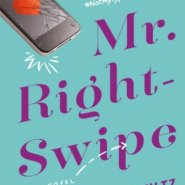 Spotlight & Giveaway: Mr. Right-Swipe by Ricki Schultz