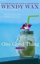 Spotlight & Giveaway: One Good Thing by Wendy Wax