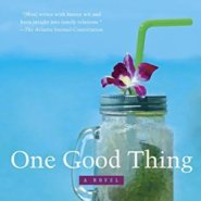 REVIEW: One Good Thing by Wendy Wax