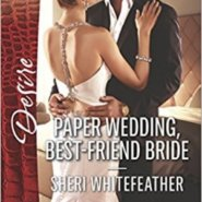 REVIEW: Paper Wedding, Best-Friend Bride by Sheri Whitefeather