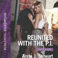 Spotlight & Giveaway: Reunited With The P.I. by Anna J Stewart