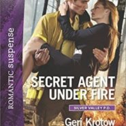 Spotlight & Giveaway: Secret Agent Under Fire by Geri Krotow