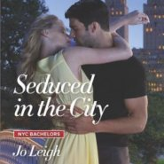 REVIEW: Seduced in the City by Jo Leigh