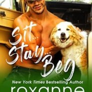 Spotlight & Giveaway: SIT…STAY…BEG by Roxanne St. Claire