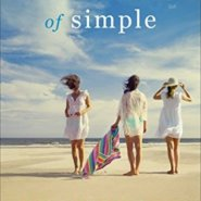 REVIEW: Slightly South of Simple: A Novel by Kristy Woodson Harvey