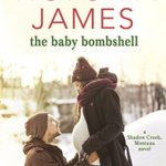 Spotlight & Giveaway: The Baby Bombshell by Victoria James