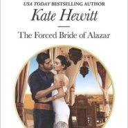 REVIEW: The Forced Bride of Alazar by Kate Hewitt