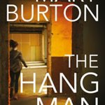 Spotlight & Giveaway: The Hangman by Mary Burton