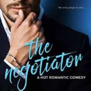Spotlight & Giveaway: The Negotiator by Avery Flynn