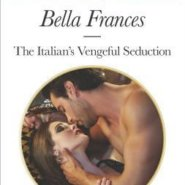 REVIEW: The Italian's Vengeful Seduction by Bella Frances