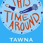Spotlight & Giveaway: This Time Around by Tawna Fenske