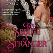 Spotlight & Giveaway: To Seduce a Stranger by Susanna Craig