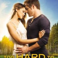 Spotlight & Giveaway: Too Hard to Forget by Tessa Bailey