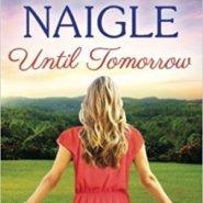 Spotlight & Giveaway: Until Tomorrow by Nancy Naigle