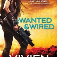 Spotlight & Giveaway: Wanted and Wired by Vivien Jackson