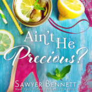 Spotlight & Giveaway: Ain't He Precious? by Juliette Poe