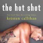 REVIEW: The Hot Shot by Kristen Callihan