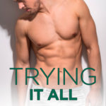 REVIEW: Trying It All by Christi Barth