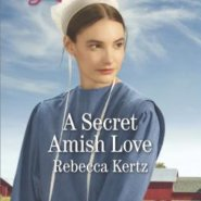REVIEW: A Secret Amish Love  by Rebecca Kertz