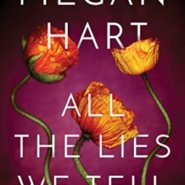 Spotlight & Giveaway: All the Lies We Tell by Megan Hart