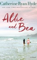 Spotlight & Giveaway: Allie and Bea by Catherine Ryan Hyde