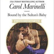 REVIEW: Bound by the Sultan's Baby by Carol Marinelli