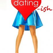 REVIEW: Dating-ish by Penny Reid